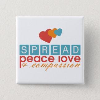 Spread Peace Love and Compassion Button