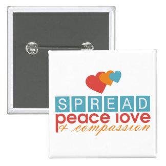 Spread Peace Love and Compassion 2 Inch Square Button