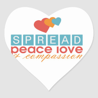 Spread Peace Love and Compassion Heart Sticker