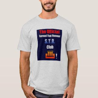 Spread That Rumour. T-Shirt