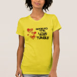 Spread The Love and Tumble Raw Edge Sheer T-shirt