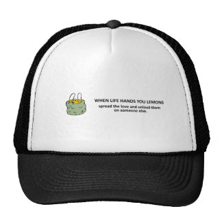 spread-the-love-and-unload-them-on-someone-else trucker hat