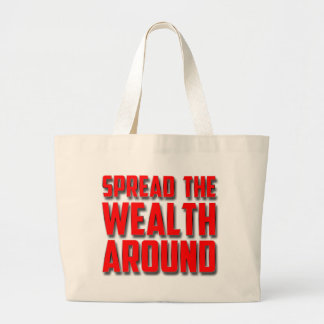 Spread The Wealth Around Canvas Bag