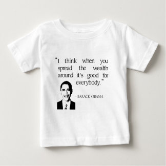 Spread the wealth around infant t-shirt