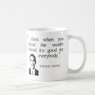 Spread the wealth around classic white coffee mug