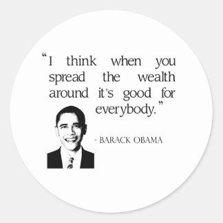 Spread the wealth around classic round sticker