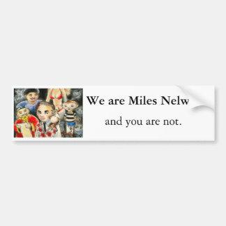 Spread the word of Miles Nelwood Car Bumper Sticker