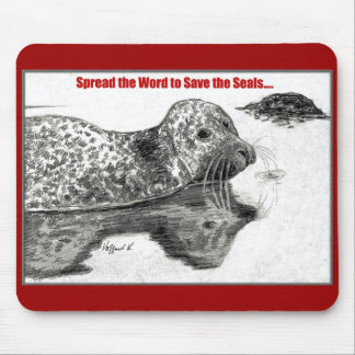 Spread the Word to Save the Seals Mouse Pad