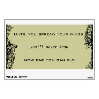 Spread Wings and Fly Quote Wall Decal