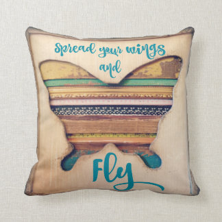 Spread your Wings and Fly Butterfly Pillow