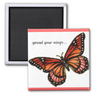 'spread your wings...' Butterfly Magnet