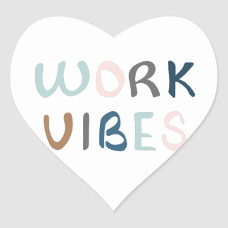 Spreading work vibes heart sticker