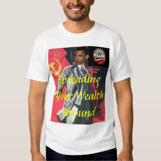 Spreading Your Wealth Around... Shirt