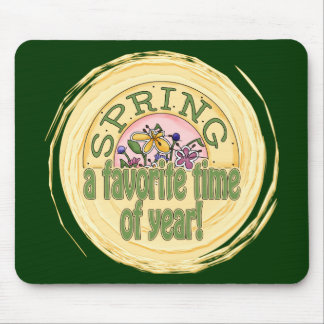 Spring - A Favorite Time of Year Mouse Pad