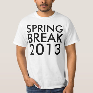 Spring Break 2013 (20xx) in Large Bold Custom Text Tee Shirts