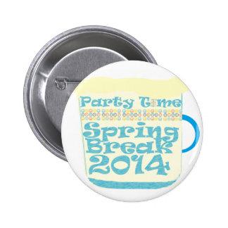 Spring Break 2014 Pinback Button