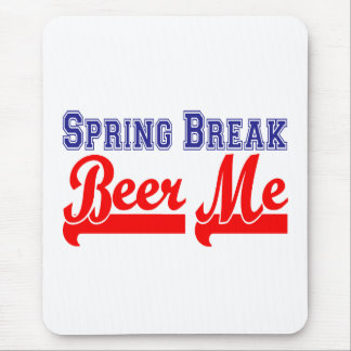 Spring Break Beer Me (Themed Party) Mouse Pad