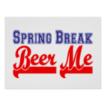 Spring Break Beer Me (Themed Party) Poster