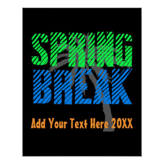 Spring Break Custom Neon Souvenir Poster