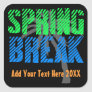 Spring Break Custom Neon Souvenir Square Sticker