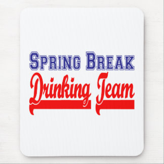 Spring Break Drinking Team (Themed Party) Mouse Pad
