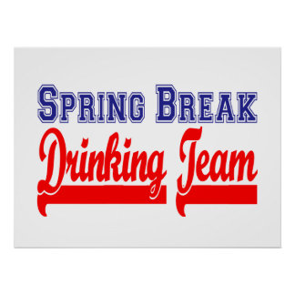 Spring Break Drinking Team (Themed Party) Poster