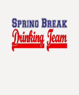 Spring Break Drinking Team (Themed Party) Shirt