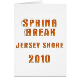 Spring Break Jersey Shore 2010 Greeting Card