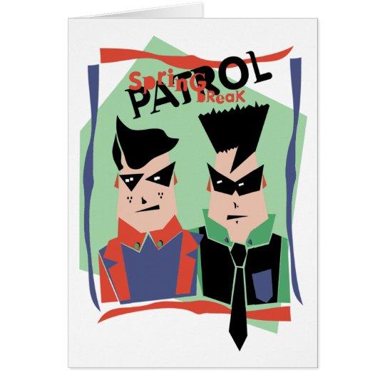 Spring Break Patrol Card