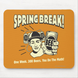 Spring Break: You do the Math Mouse Pad