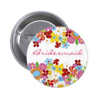 Spring Flowers Garden BRIDESMAID Wedding Name Tag Pinback Button