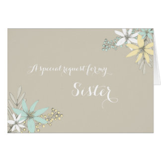 Spring Flowers Sister Maid of Honor Invitation Greeting Card