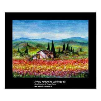 SPRING IN TUSCANY 2 POSTER
