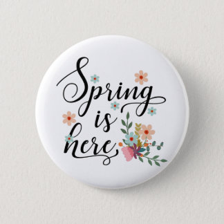 spring is here pinback button