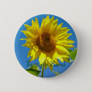 Spring is here! - Springtime sunflowers Pinback Button