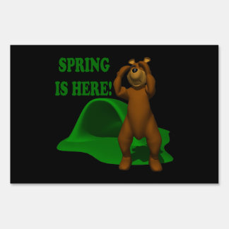 Spring Is Here Yard Sign