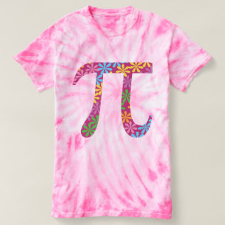 Spring Pi © Flowery Colorful Pi Day Tie-dye Tee at Zazzle