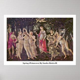 Spring (Primavera) By Sandro Botticelli Poster