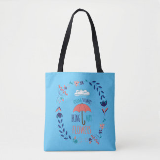 Spring Showers Bring May Flowers Tote Bag