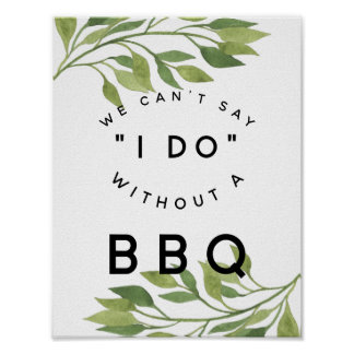 spring wedding greenery we cant say I do with BBQ Poster
