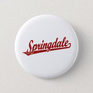 Springdale script logo in red pinback button