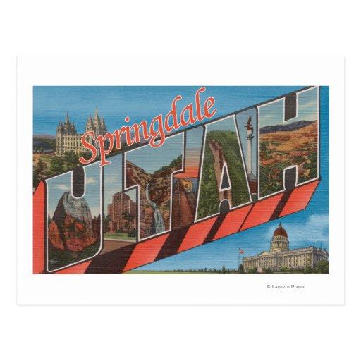 Springdale, Utah - Large Letter Scenes Postcard