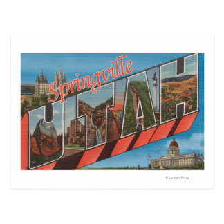 Springville, Utah - Large Letter Scenes Postcard
