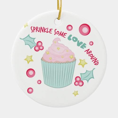 Sprinkle Love Ceramic Ornament