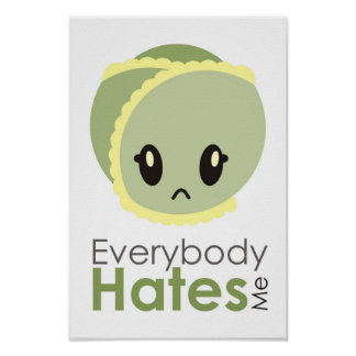 Sprout - Everybody Hates Me Poster