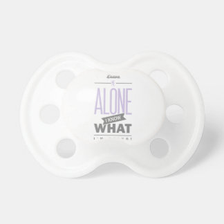 Spruch_Alone_2c.png Pacifiers