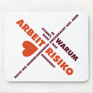 Spruch_Arbeit_2c.png Mouse Pad