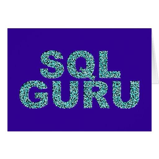 SQL guru Greeting Card