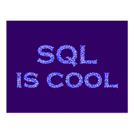 SQL is genial Postales
