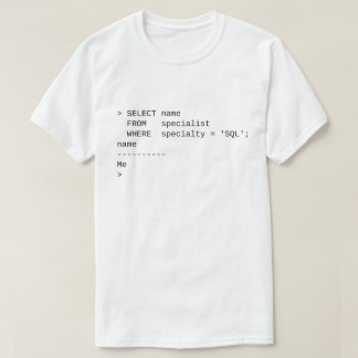 SQL Specialist: Me T-Shirt